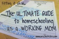 The ultimate guide to homeschooling as a working mom | From Joan at Unschool RULES