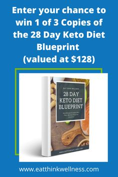 Enter your chance to win 1 of 3 Copies of the 28 Day Keto Diet Blueprint By Eat Think Wellness (valued at $128). Click on the link to enter the 28 Day Keto Diet Blueprint Giveaway Contest. #keto #ketodiet #giveaway #contest Healthy Food, Healthy Recipes, Wellness Programs, Mindful Eating, 28 Days, Stress Management, Workout Challenge, Mindset, Meal Planning