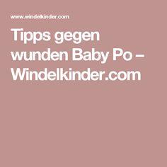 Tipps gegen wunden Baby Po – Windelkinder.com