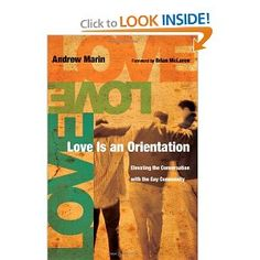 Love Is an Orientation: Elevating the Conversation with the Gay Community: Andrew Marin, Brian McLaren Books To Read, My Books, Used Books Online, Three Best Friends, Converse, Social Science, Great Books, Reading Lists, Marines
