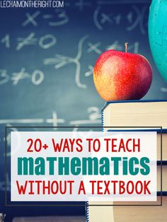 Parent Education on math!  20 Ways to Teach Mathematics Without a Textbook