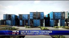 Architects turning shipping containers into homes - FOX 10 News | fox10phoenix.com