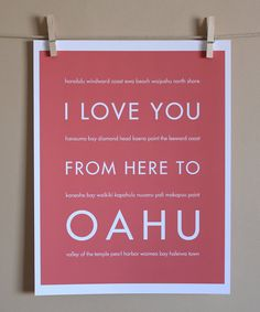 Hawaii Art, I Love You From Here To Oahu, 8x10, Choose Your Color, Unframed. $20.00 USD