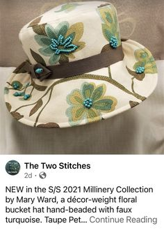 Floral Bucket Hat, Hat Making, Taupe, Two By Two, Turquoise, Stitch, Hats, Collection, Fashion