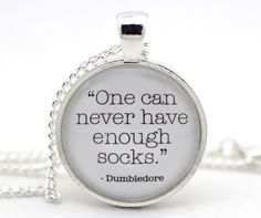 Dumbledore 'One can never have enough socks.' Harry Potter Necklace, Harry Potter Jewelry