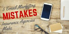 Learn the 5 email marketing mistakes insurance agents make and how you can make sure your agency isn't. Click to read now...
