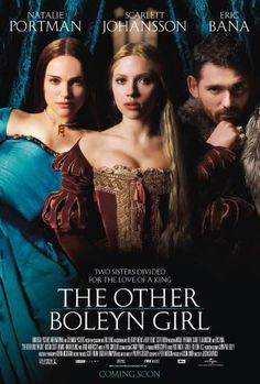 The Other Boleyn Girl Starring: Natalie Portman as Anne Boleyn, Queen Anne, Scarlett Johansson as Mary Boleyn, and Eric Bana as Henry VIII of England. Based on the novel The Other Boleyn Girl by Philippa Gregory. See Movie, Movie List, Movie Tv, Natalie Portman, Internet Movies, Movies Online, Scarlett Johansson, Movies Showing, Movies And Tv Shows