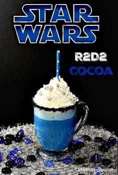 Fun drink for a  Start Wars themed Birthday Party | STAR WARS R2D2 White Chocolate Cocoa Recipe