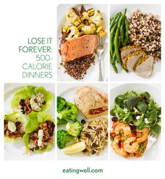 One month of 500-calorie dinner menus to help you make this your healthiest year yet. Join EatingWell's Make Healthy Happen Challenge and get started reaching your goals. This week's recipes include everything you need for a complete meal that totals right around 500 calories—these meals make it easy to lose weight deliciously.