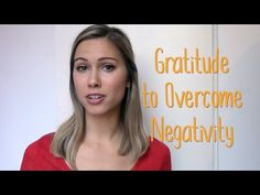 How to use Gratitude to Improve Your Mood.