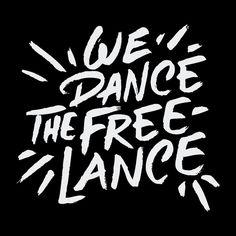 We Dance The Freelance