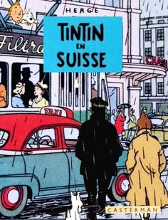 Les Aventures de Tintin - Album Imaginaire - Tintin en Suisse Haddock Tintin, Current Events News, Herge Tintin, Ligne Claire, Album, Bart Simpson, Comics, Cover, Fictional Characters