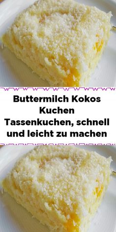 Zutaten 2 Tasse/n Buttermilch 4 Ei(er) Tasse/n Zucker 4 Tasse/n Mehl 1 Pck. Backpulver 2 Tasse/n Kokosraspel 1 Tasse/. Zutaten 2 Tasse/n Buttermilch 4 Ei(er) Tasse/n Zucker 4 Tasse/n Mehl 1 Pck. Backpulver 2 Tasse/n Kokosraspel 1 Tasse/. Thit Nuong Recipe, Koulourakia Recipe, Baking Recipes, Cake Recipes, Arancini Recipe, Cannelloni Recipes, Cake Ingredients, Cakes And More, Food Cakes