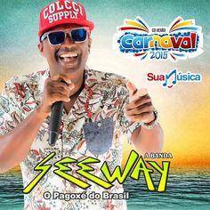 SEEWAY - CD CARNAVAL 2015  http://suamusica.com.br/SEEWAYCDCARNAVAL  #suamusica #baixeagora #seeway #cdpromocional