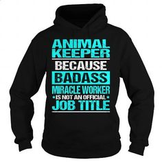 Awesome Tee For Animal Keeper - #cool hoodies for men #t shirt websites. GET YOURS => https://www.sunfrog.com/LifeStyle/Awesome-Tee-For-Animal-Keeper-97484987-Black-Hoodie.html?60505