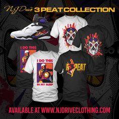 www.NJDriveClothing.com Here is our 3 Peat Collection! #jordans #3peat #sneakertees #mensfashion #jordanshirts #jordan8 #3peatshirtd