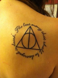 "Harry potter tattoo <3 ""the last enemy that shall be destroyed is death"""