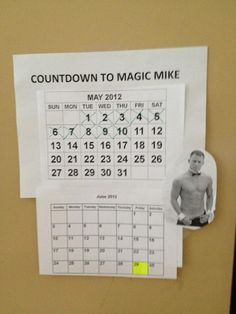 magic mike yeah!!!!  LOL...something I TOTALLY would do...if my husband let me!