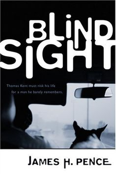 Blind Sight (Moving Fiction) by James H. Pence,