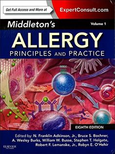 Middleton's allergy : principles and practice / edited by N. Franklin Adkinson, Jr. ... [i 6 més]