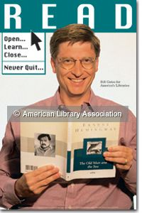 """Bill Gates READ Poster - How about this one, which is about as perfect a """"READ"""" poster as can be? Here we get Bill Gates, along with an old-school task bar (or, well, modern in 1997), and his reading material of choice, The Old Man and The Sea."""