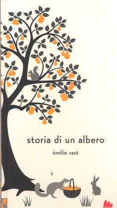 Emilie Vast, Storia di un albero