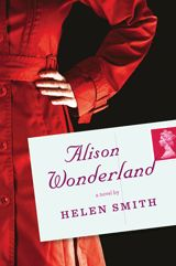 Alison Wonderland by Helen Smith.  Click the cover image to check out or request the mystery kindle. Cover image from www.hmhco.com/