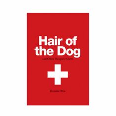 Hair of the Dog - and other hangover cues