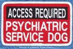 Access Required Psychiatric Service Dog Patch X 4 Danny LuAnns Embroidery for sale online
