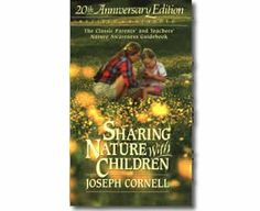 Sharing Nature with Children by Joseph Bharat Cornell. Arbor Day books for kids.