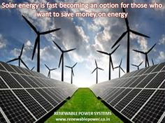 #Renewablepowersystemsdelhi Solar energy is fast becoming an option for those who want to save money on energy
