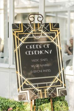 Black Gold Wedding Roaring wedding ideas -Art deco style wedding proceedings sign - This Black and Gold Gatsby Wedding this will blow your mind with its pure glamor and DIY styling! Photographed by Alicia Pyne Photography. Great Gatsby Themed Wedding, Roaring 20s Wedding, 1920s Wedding, The Great Gatsby, Wedding Themes, Diy Wedding, Wedding Ideas, Trendy Wedding, Wedding Black