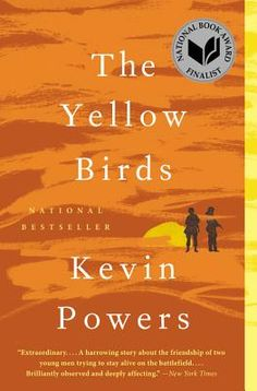 "Senior Editor Jeff Shotts is reading THE YELLOW BIRDS by Kevin Powers: ""What a vivid, sometimes hallucinatory novel this is, about the Iraq war and a broken promise."""