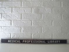 VTG 1970s Aluminum Metal Industrial Sign Asylum Hospital Medical Prof Library  #Industrial Industrial Signs, Industrial Metal, Metal Signage, Aluminum Metal, Asylum, 1970s, Medical, Vintage, Medicine