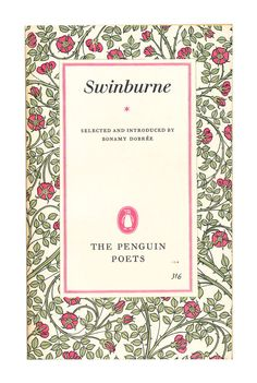 Swinburne, Poems: a beautiful poetry book in the distinctive Penguin Poets series from the 1950s and 60s.