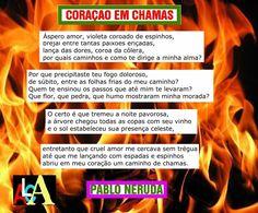 BIOGRAFIAS E COISAS .COM: CORAÇÃO EM CHAMAS-SONETO DE PABLO NERUDA