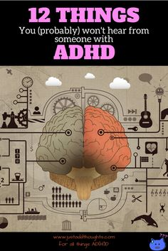 12 things a person with ADHD (probably) won't say.