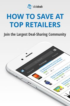 Save on just about everything when you use Slickdeals - from electronics to travel, apparel to gift cards - you'll find all the savings on our free app. Customize your saving experience when you take advantage of deal alerts. Tell us what your favorite stores, categories and products are and we'll instantly alert you when a new deal is posted. Download the app today!