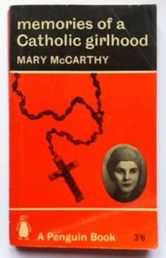 Vintage Penguin Paperback Book, no. 1938: Mary McCarthy - Catholic Girlhood.
