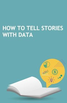 How to tell stories with data – and weave a cohesive narrative