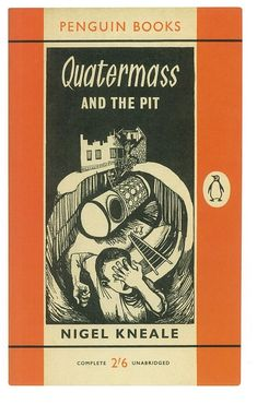 'Quatermass And The Pit' by Nigel Kneale. Cover illustration by Byran Kneale. This edition published by Penguin Books Ltd, London, Book Cover Art, Book Cover Design, Book Design, Book Art, Science Fiction Books, Pulp Fiction, Fiction Novels, Vintage Book Covers, Vintage Books