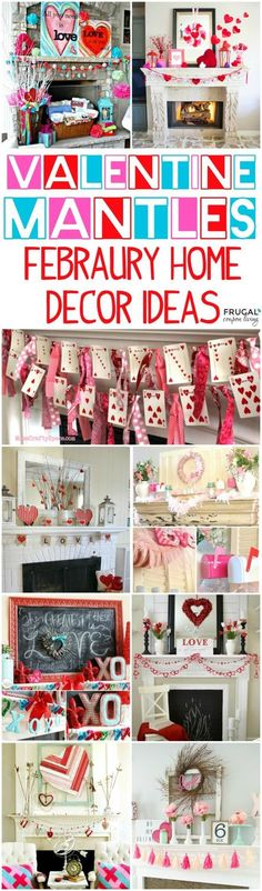 Fourteen inspiring Valentine Mantel Ideas