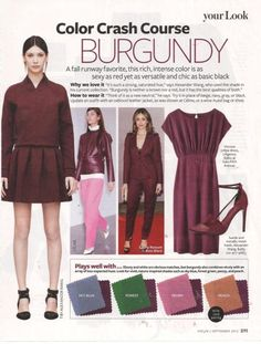 New Colors for Fall- Part 1 Inspiration from InStyle burgundy purple wine Colour Combinations Fashion, Color Combinations For Clothes, Fashion Colours, Color Combos, Winter Typ, Winter Mode, Bordeaux, Rocker, Look Fashion