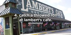 4. catch a throwed roll at lambert's cafe.
