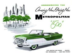 1956 Nash Metropolitan 1500 Ad ★。☆。JpM ENTERTAINMENT ☆。★。