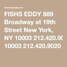 FISHS EDDY 889 Broadway at 19th Street New York, NY 10003 212.420.9020 Vintage Glassware, Funny Mugs, Broadway, Nyc, York, Street, Funny Cups, Walkway, New York