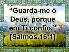 Guarda-me ó Deus!