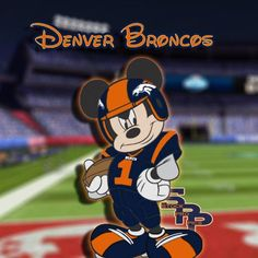 Mickey is a part of Broncos Country!