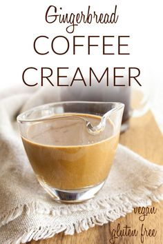 Gingerbread Coffee Creamer (vegan, gluten free) - This creamy homemade coffee creamer recipe is made with coconut milk, almond milk, and gingerbread flavors. It is perfect for the holidays! Almond Milk Creamer, Vegan Coffee Creamer, Almond Milk Coffee, Homemade Coffee Creamer, Spiced Coffee, Coconut Milk Creamer Recipe, Coffee Milk, Milk Recipes, Coffee Recipes