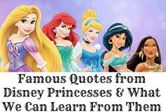 Disney Quotes: 11 Things We Can Learn from the Princesses about Life #DisneyQuotes